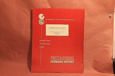 Pratt & Whitney Deep Hole Drill Sharpener M1687-1 Operation & Maintenance Manual