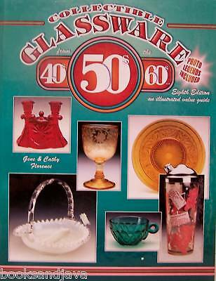 Collectible Glassware from 40's,50's,60's Illustrated Value Guide (Hardcover)