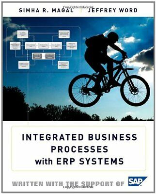 [PDF] Integrated Business Processes with ERP Systems 1st Edition by Simha R. Mag