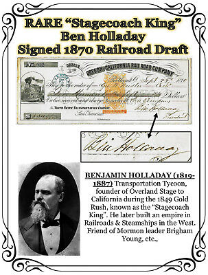 """Rare """"Stagecoach King"""" Ben Holladay Signed Railroad Draft 1870"""