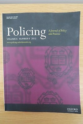 POLICING - VOLUME 6 No.4  2012 - A Journal of Policy and Practice
