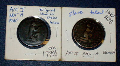 Two 1790's & 1838 Am I not a Woman & Man Brother Slave Slavery Hard Times Token