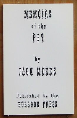 Pit Bull book Memoirs of the Pit compiled in the 1930's by Jack Meeks