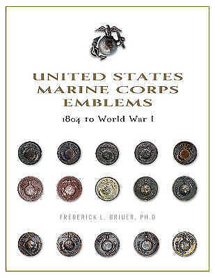 United States Marine Corps Emblems 1804 World War I by Briuer Phd Frederick L