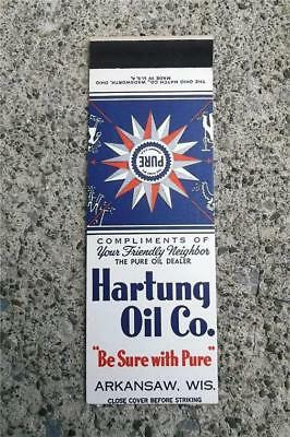Vintage Matchbook Flat Hartung Oil Arkansaw Wisconsin ~Be Sure With Pure Gas Oil