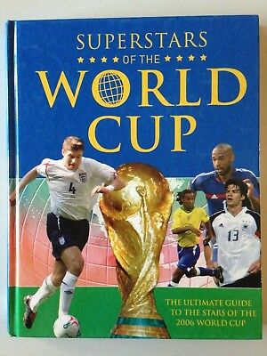Superstars Of The World Cup - Ultimate Guide Of 2006 World Cup