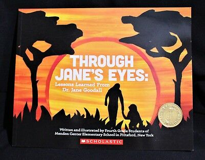 Through Jane's Eyes Lessons Learned From Dr. Jane Goodall
