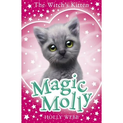 Magic Molly - The Witches Kitten (Paperback), Children's Books, Brand New