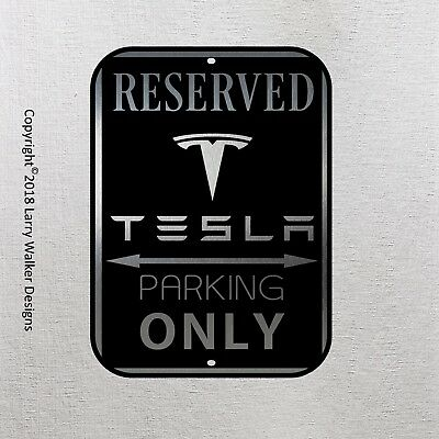 Tesla Parking only Aluminum sign with All Weather UV Protective Coating