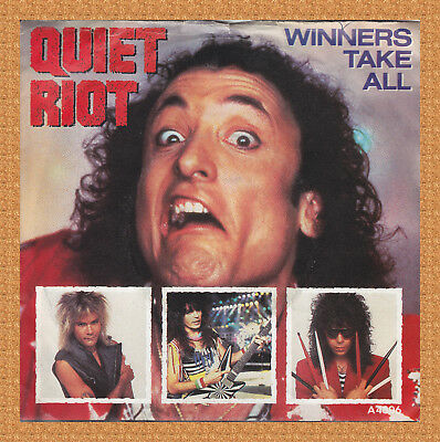 QUIET RIOT - Winner takes all - 7'' Single