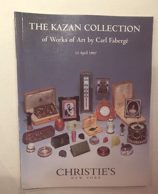THE KAZAN COLLECTION of Works of Art By Carl Faberge 1997