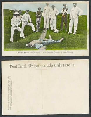 China Old Postcard Cheefoo Chefoo Pirate EXECUTION Chinese Custom House Officers