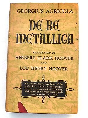 DE RE METALLICA — 1950 First Edition hardcover, dj, now-long-out-of-print