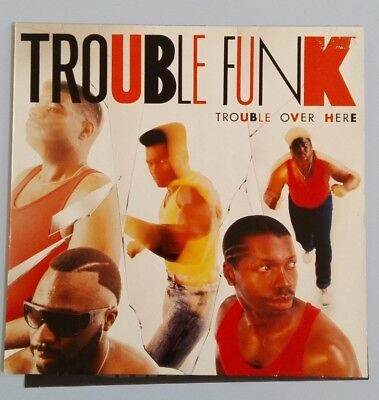 TROUBLE FUNK, Trouble Over Here, James Avery, Robert Reed