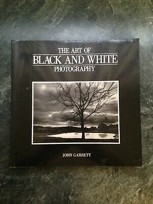 The art of black and white photography by john garrett p b book good