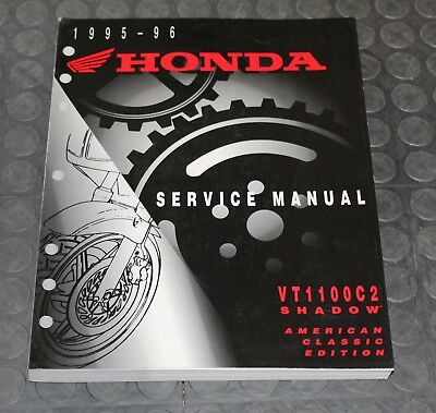 NOS OEM Honda Service Shop Manual NEW VT1100C2 Shadow American Classic Edition