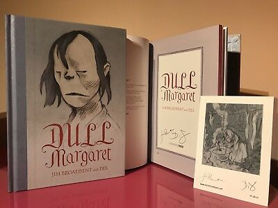 Double SIGNED Dull Margaret - Jim Broadbent and DIX 1st/1st + signed bookplate