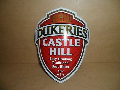 DUKERIES CASTLE HILL  Ale Beer Pump Clip Bar Collectible with clip.