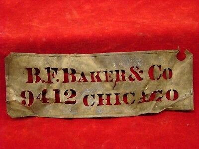 "Excavated Stencil Found Near Chickamauga Ga. ""b.f. Baker & Co. 9401 Chicago""."