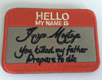 HELLO MY NAME IS INIGO MONTOYA princess bride Hook Embroidered Patch