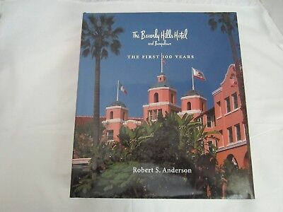THE BEVERLY HILLS HOTEL and BUNGALOWS by Robert S. Anderson  - Stunning!!