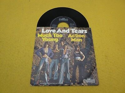 """Love And Tears – Much Too Young / Action Man (EX/VG) single 7""""  ç"""