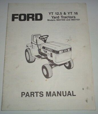 ford yt 16 yard tractor lawn mower garden operators owner manual rh picclick com Ford YT-16 Wiring-Diagram Ford 100 Garden Tractor