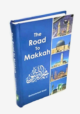 SPECIAL OFFER: The Road to Makkah - Muhammad Asad (HB)