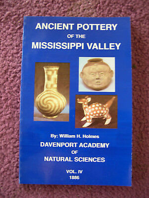 Ancient Pottery Mississippi Valley Wm Henry Holmes Paper Caddo Indian Arrowhead
