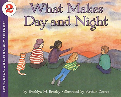 What Makes Day and Night (Let's-Read-And-Find-Out), Branley, Franklyn Mansfi, Go