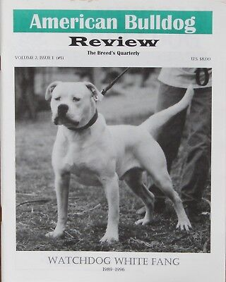 American Bulldog Review Magazine Vol. II, Issues 1-4 Bulldog History and more.