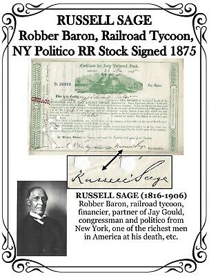 RUSSELL SAGE – Robber Baron, Railroad Tycoon, NY Politico RR Stock Signed 1875