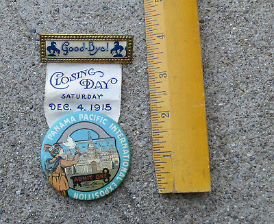 Original 1915 Panama Pacific International Expo Closing Day Souvenir Ribbon Pin.