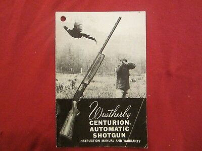 Original Firearms owner's manual Weatherby Centurion semi automatic shotgun