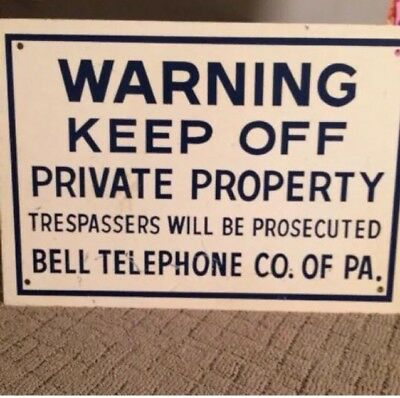 Rare Vintage Bell Telephone Co. Of Pa. Aluminum Warning Sign