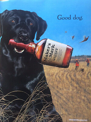 RARE Vintage Makers Mark Bourbon Whiskey Good Dog 18 x 26 Poster NOS brand new