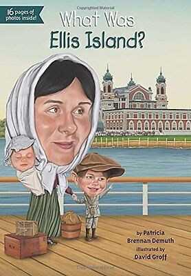 What Was?: What Was Ellis Island? by Patricia Brennan Demuth  (2014, Paperback)