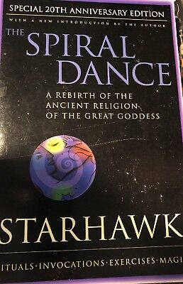 Spiral Dance : A Rebirth of the Ancient Religion of the Great Goddess by...