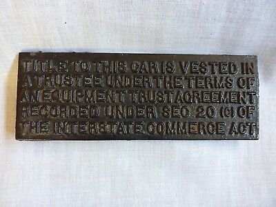 SCARCE ANTIQUE~(1950's) Cast Iron Railroad Freight Car Owners Title Plate~NR