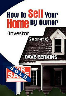How to Sell Your Home by Owner by Dave Perkins (English) Paperback Book Free Shi