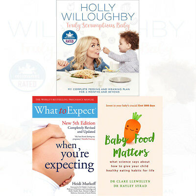 Truly Scrumptious Baby 3 Books Collection Set What to Expect When You're NEW