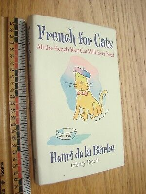 1991 French for Cats by Henri de la Barbe- HB DJ- VG condition