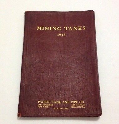 Vintage 1918 Pacific Tank And Pipe Company Catalog Book Mining Tanks