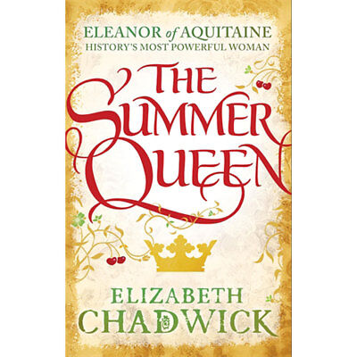 The Summer Queen by Elizabeth Chadwick (Paperback), Fiction Books, Brand New