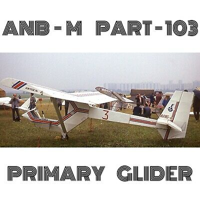 Anb-M Part103 Sailplane - Plans For Homebuild - Full Metal Primary Glider
