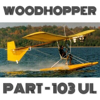 Far103 Ultralight Plans For Homebuild - Most Simple Wood Plane In The World