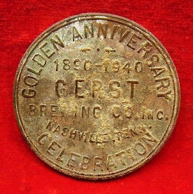 Rare Gerst Brewing Co. 5 Cent Token. Nashville Tn. Golden Anniversary 1890-1940