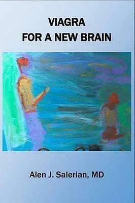 Viagra for a New Brain by Salerian M. D., Alen -Paperback