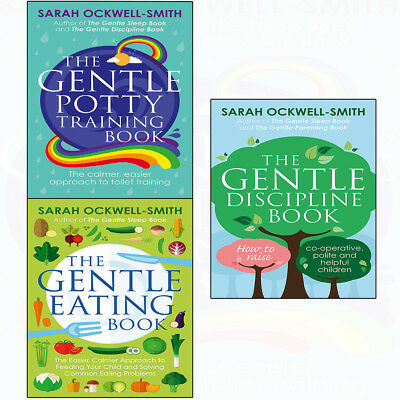 Gentle Potty Training Discipline Eating by Sarah Ockwell-Smith 3books collection
