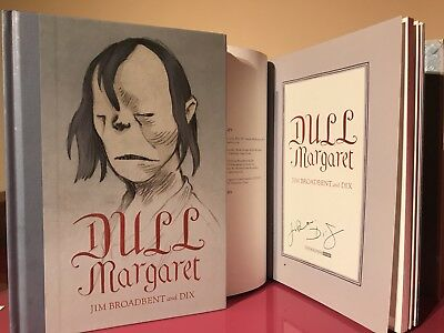 Double SIGNED Dull Margaret  by Jim Broadbent and DIX 1st/1st